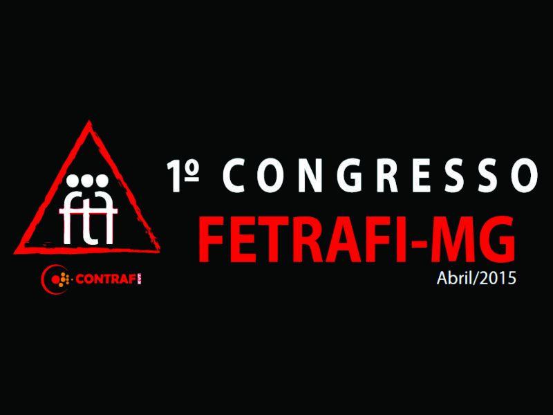 1º Congresso da Fetrafi-MG